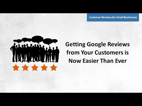 Getting Google Reviews from Your Customers is Now Easier Than Ever