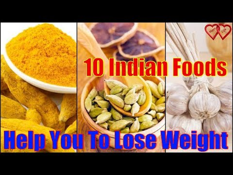 10 Indian Foods That Help You Lose Weight