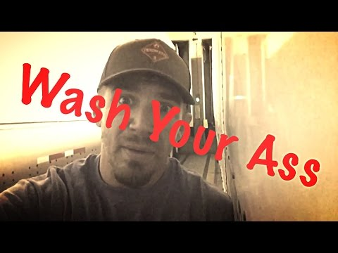 Trucking 101 EP. 4 - Wash Your Ass