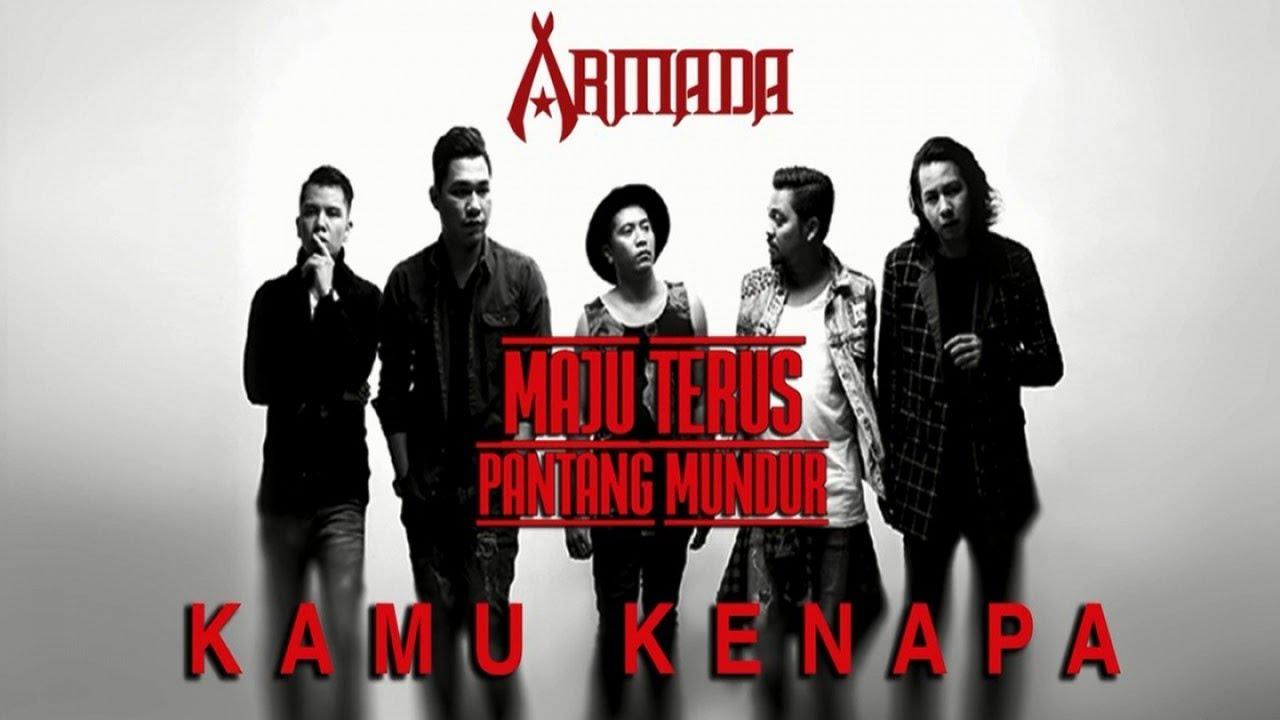 Download Armada - Kamu Kenapa MP3 Gratis