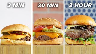 3-Minute Vs. 30-Minute Vs. 3-Hour Burger •Tasty