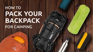 How to Pack Your Backpack for Camping