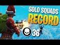 36 KILLS SOLO Vs SQUADS Personal Record Fortnite Battle Royale