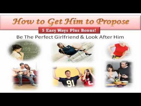 How to Get Him to Propose - 5 Easy Ways Plus Bonus
