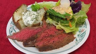Steak and Baked Potatoes Cooked in the Toaster Oven~London Broil