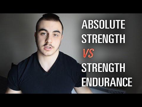 Absolute Strength vs Strength Endurance
