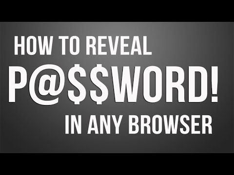 How to Reveal the Hidden Passwords in Any Browser