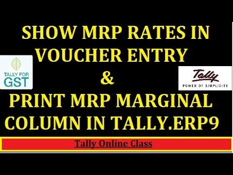 SHOW MRP RATE IN VOUCHER/PRINT MRP MARGINAL COLUMN IN TALLY.ERP9