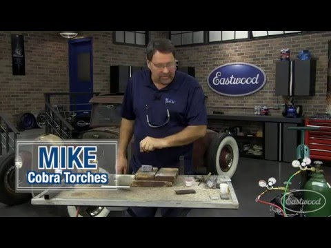 Gas Welding:  How To Gas Weld Steel with a Cobra Torch from Eastwood