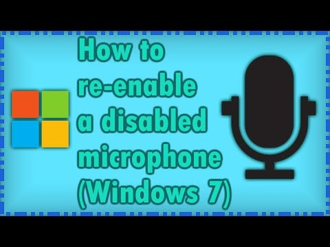 How to re-enable a disabled Microphone(Windows 7)