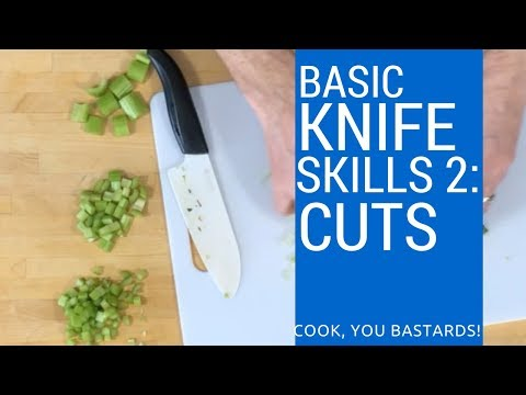 Basic Kitchen Knife Skills Part 2: Cuts