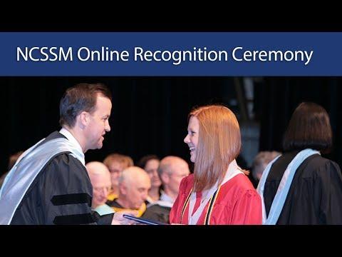 2018 NCSSM Online Recognition Ceremony