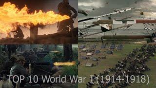 Top 10 [EPIC] World War I (1914-1918) massive battles movie scenes (WW1)