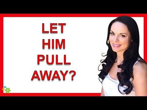 Why You Need To Let Him Pull Away If You Want Him To Fall For You