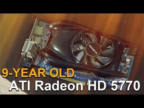 ATI Radeon HD 5770 -- Tested in 2018 with Windows 10
