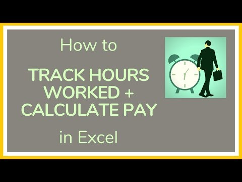 How to Track Hours Worked in Excel + How to Calculate Pay in Excel - Tutorial
