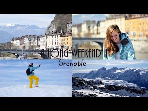 A long weekend in Grenoble | That Adventurer