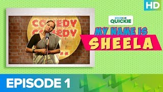 My Name Is Sheela Episode 1 - The Audition | An Eros Now Quickie | Watch All Episodes On Eros Now