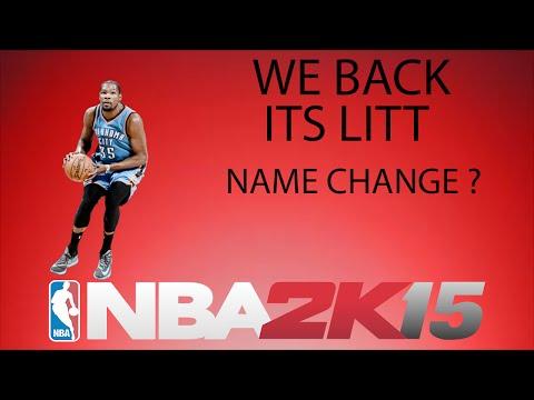 NBA 2K15 iS LITT!! Changing My Name On YouTube ?