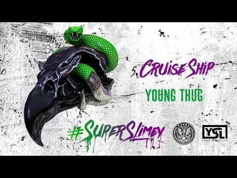 Young Thug - Cruise Ship [Official Audio]