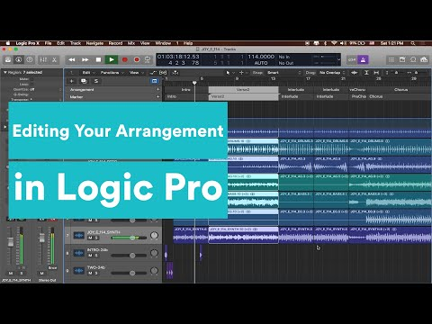 Logic Tutorial - Using Markers and Editing Your Arrangement