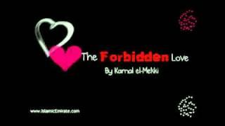 The Forbidden Love By Kamal el-Mekki (Complete)