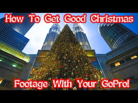 How To Get Good Christmas Footage With Your GoPro!