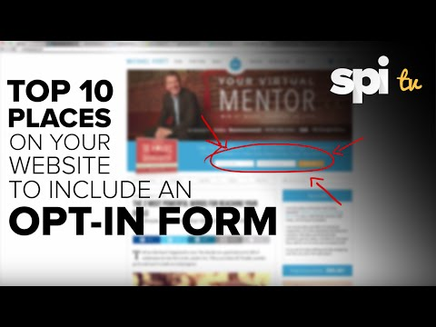 Top 10 Places On Your Website to Include an Opt In Form - SPI TV Ep. 27