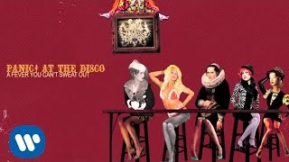 Panic! At The Disco - There's A Good Reason These Tables Are Numbered Honey... (Official Audio)