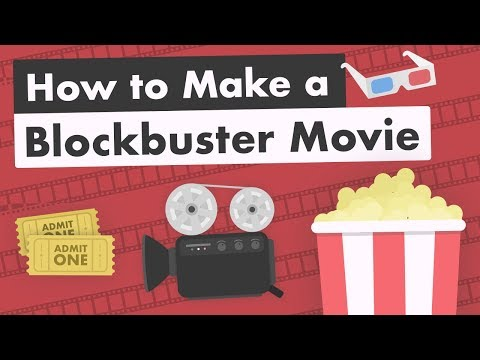 How to Make a Blockbuster Movie
