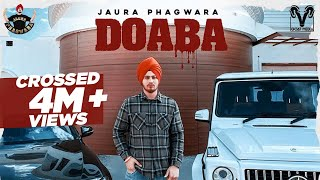 Doaba | Jaura Phagwara ( Official Music Video) New Punjabi songs 2021 | Goat Media