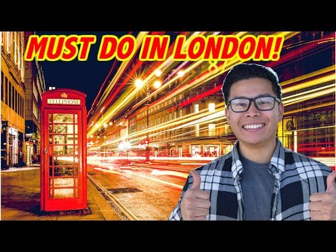 TOP 20 THINGS TO DO IN LONDON ENGLAND 2018!