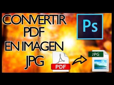 Como Convertir un Archivo PDF a JPG con PHOTOSHOP 2017