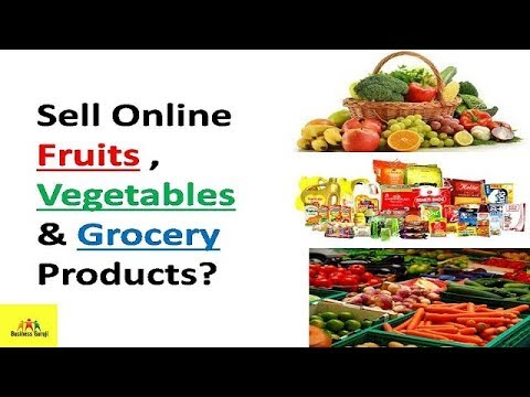 Sell Online Fruits and Vegetables & Grocery Products   Billion Dollar Business with 0 investment !!!