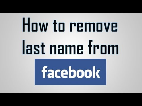 How To Remove Last Name or Surname on Facebook