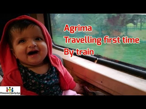 Agrima travelling first time by train when she was 7 months old