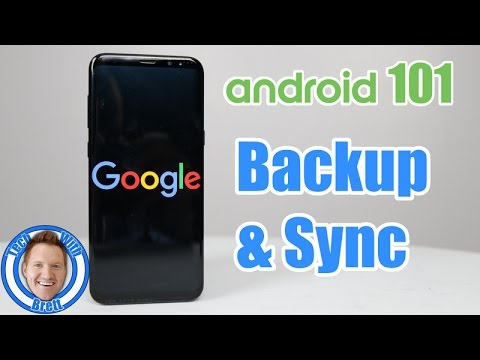 Android 101: Google Account Backup and Sync (Galaxy S8 plus)
