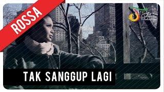 ROSSA - TAK SANGGUP LAGI (with Lyric)   VC Trinity