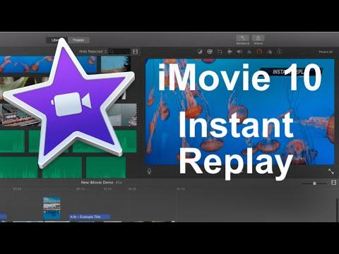 iMovie 10 - Instant Replay