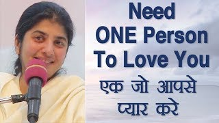 Need ONE Person To Love You: BK Shivani (Hindi)