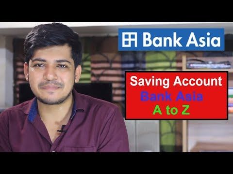 Saving Account - Bank Asia A to Z