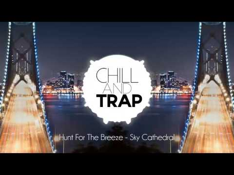 Hunt For The Breeze - Sky Cathedral