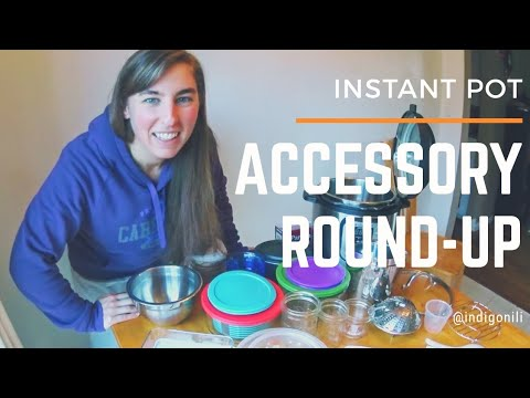 Instant Pot Accessories Round-up!