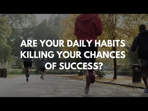 Are Your Daily Habits Killing Your Chances Of Success? | John Assaraf