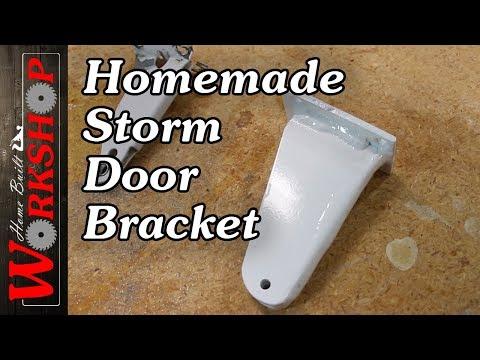 How to make a Storm Door Bracket