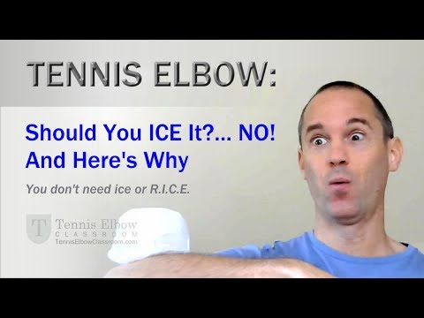 Tennis Elbow Treatment Why NOT to ice your Tennis Elbow? [VIDEO]
