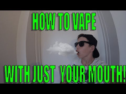 How to vape with just your mouth trick! Cloud in mouth