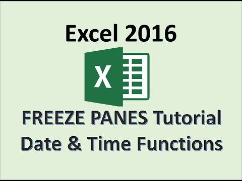 Excel 2016 - Use Date and Time Functions and Freeze Panes