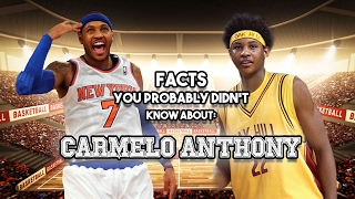 Carmelo Anthony: 15 AWESOME Facts You Probably Didn