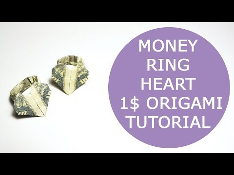 Money Ring Heart Origami 1 Dollar Tutorial DIY Folded